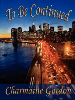 To Be Continued (Charmaine Gordon's Women Who Survive and Thrive, #1)