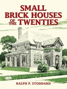 Small Brick Houses of the Twenties