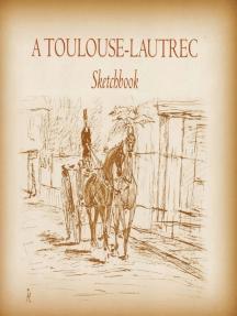 A Toulouse-Lautrec Sketchbook