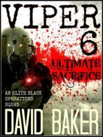VIPER 6 - Ultimate Sacrifice