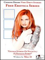 Untold Stories Of Natalya 7 (A Natalya Story)