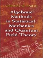 Algebraic Methods in Statistical Mechanics and Quantum Field Theory
