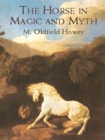 The Horse in Magic and Myth