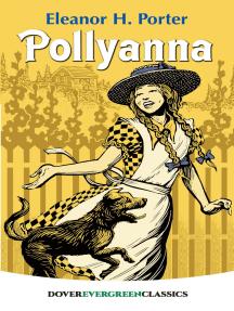 Read Pollyanna Online by Eleanor H. Porter | Books
