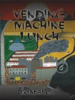 Vending Machine Lunch