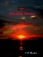 The Zero Theory