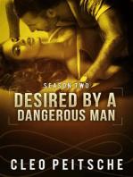 Desired by a Dangerous Man