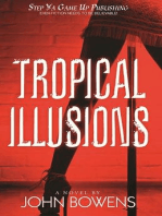 Tropical Illusions