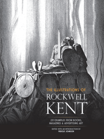 The Illustrations of Rockwell Kent: 231 Examples from Books, Magazines and Advertising Art