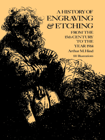 A History of Engraving and Etching