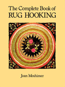 The Complete Book of Rug Hooking