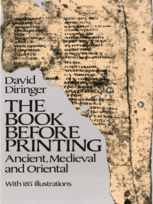 The Book Before Printing: Ancient, Medieval and Oriental