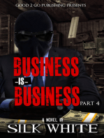 Business is Business PT 4