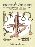 The Rigging of Ships: in the Days of the Spritsail Topmast, 1600-1720