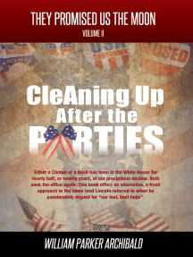 Cleaning Up After the Parties (The High Cost of Party Politics)
