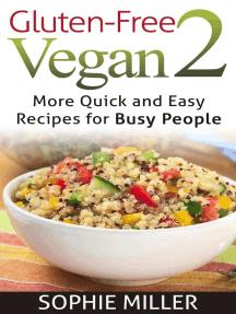 Gluten-free Vegan 2 (Gluten-free Vegan Kitchen, #2)