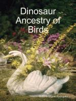 Dinosaur Ancestry of Birds