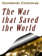 The War That Saved the World