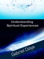 Understanding Spiritual Experiences