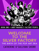 Welcome to the Silver Factory: The Birth of the Pop Art Era