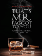That's Mr. Faggot to You