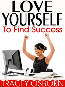 Love Yourself to Find Success