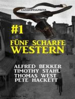 Fünf scharfe Western # 1