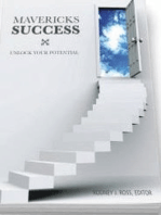 Mavericks Success (Volume 1) Unlock Your Potential