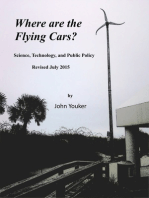 Where are the Flying Cars? Science, Technology, and Public Policy