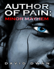 Author of Pain: Minor Mayhem