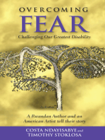Overcoming Fear: Challenging Our Greatest Disability