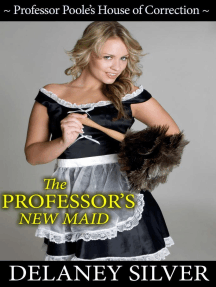 The Professor's New Maid (Professor Poole's House of Correction, #1)