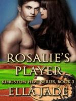 Rosalie's Player
