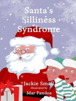 Santa's Silliness Syndrome