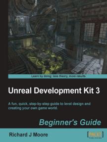 Unreal Development Kit Beginner's Guide