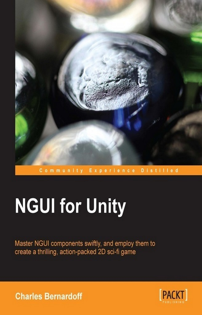 NGUI for Unity by Charles Bernardoff - Book - Read Online