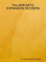 The 2008 NATO Expansion Decision