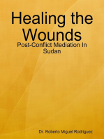 Healing the Wounds - Post-Conflict Mediation In Sudan