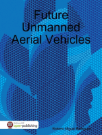 Future Unmanned Aerial Vehicles