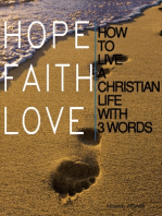 How to Live a Christian Life in 3 Words