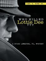 Who Killed Lottie Dee????