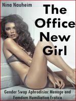 The Office New Girl (Gender Swap Aphrodisiac Menage and Femdom Humiliation Erotica)