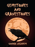 Gemstones and Gravestones