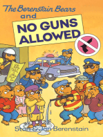 The Berenstain Bears and No Guns Allowed