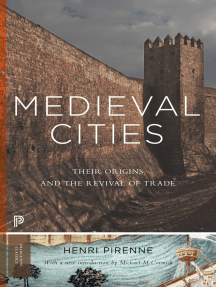 Medieval Cities: Their Origins and the Revival of Trade - Updated Edition