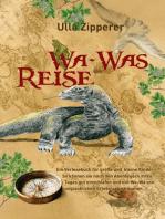 Wa-Was Reise