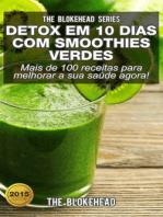 Detox em 10 dias com smoothies verdes