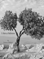 I Am A Hebrew