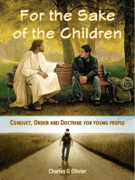 For the Sake of the Children (Conduct, Order and Doctrine for Young People)