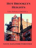 Hot Brooklyn Heights- Una novela erótica